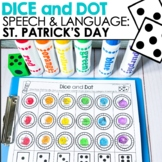 St. Patricks Day Dice & Dot For Speech and Language