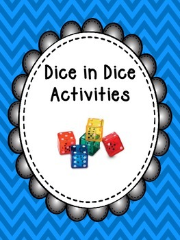 Dice in Dice Printables - Just Print and Go Activities!
