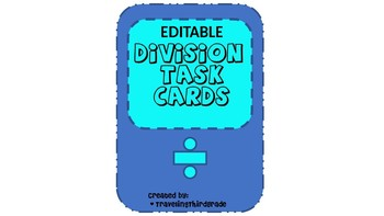 Dice with Division EDITABLE Task Cards- One Digit Divisor (No Remainders)