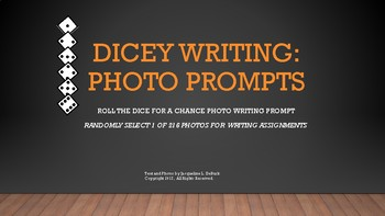 Dicey Writing: Photo Prompts