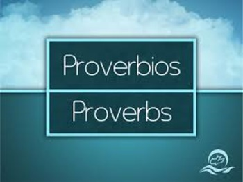 Dichos y Proverbios/Sayings and Proverbs--#3