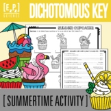 Dichotomous Keys- Summertime Cupcakes