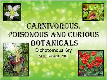 Dichotomous Key: Carnivorous, Poisonous and Curious Plants