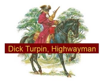 Dick Turpin, Highwayman