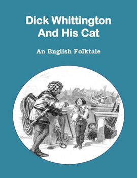 Dick Whittington and His Cat: An English Folktale