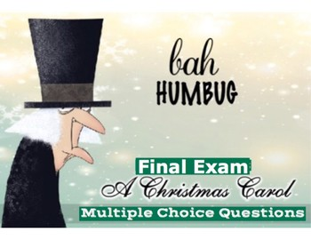 "Dickens' ""A Christmas Carol"" Final Exam -100 Multiple Choice Questions w/ Key"
