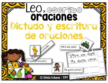 Leo y escribo oraciones - Dictado y escritura   de oraciones