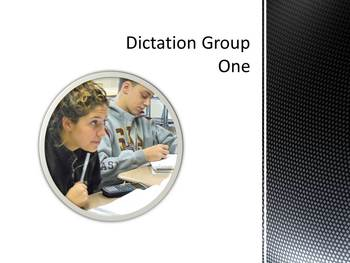 Dictation Sentences Group One