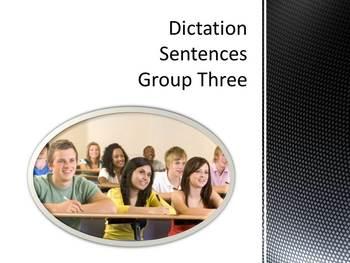 Dictation Sentences Group Three