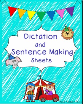 Dictation and Sentence Making Sheets