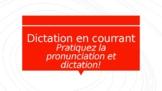 Dictation en Courrant Jeu