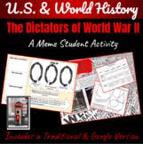 Dictators of WWII ~A Meme Activity~