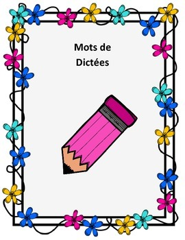 Dictée Word Lists French Spelling Test