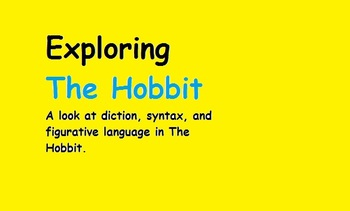 Diction, Syntax, and Figurative Language in The Hobbit
