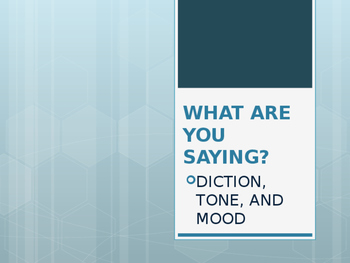 Diction, Tone & Mood