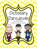 Dictionary Skills Dictionary Daredevils Packet