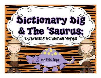 Dictionary Dig & The 'Saurus: Excavating Wonderful Words!