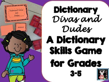 Dictionary Divas and Dudes