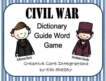 Civil War Dictionary Game- Integrated Language Arts