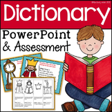 Dictionary Introduction Power Point and Assessment
