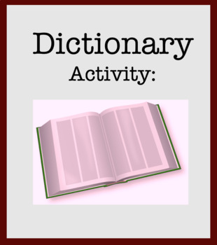Dictionary Lesson and Activity - Terms, Reading Keys, Word Origins