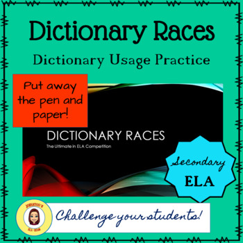 Dictionary Usage Practice- Dictionary Races/Secondary ELA