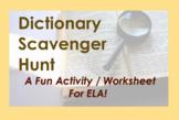 Dictionary Scavenger Hunt - Activity Worksheet