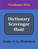 Dictionary Scavenger Hunt Worksheet: Vocabulary Skills