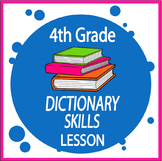 Dictionary Skills Activities – 4th Grade Language Lesson & Dictionary Worksheets