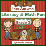 Fall into Autumn Math & Literacy Activities - CCSS Third Grade