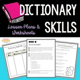 Dictionary Skills - Lesson Plans and Activities