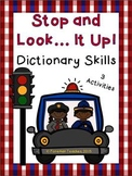 Dictionary Skills - Stop and Look It Up - 3 Activites