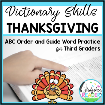 Dictionary Skills - Thanksgiving ABC Order and Guide Words CCSS Activities
