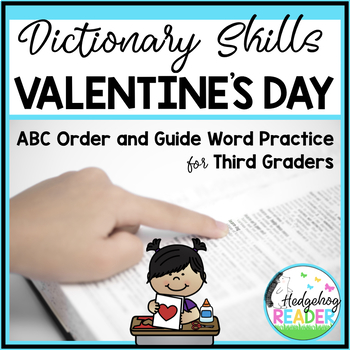 Dictionary Skills - Valentine's Day ABC Order & Guide Words