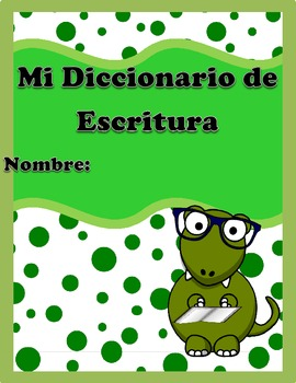 Dictionary Skills and Writing Dictionary In English and Spanish