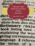 Dictionary Skills with STAAR styled questions
