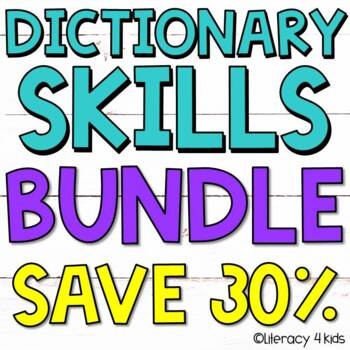 Dictionary Skills Activities HUGE $$$ SAVINGS BUNDLE for Grades 3-5