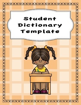 Spelling/Vocabulary Dictionary Template