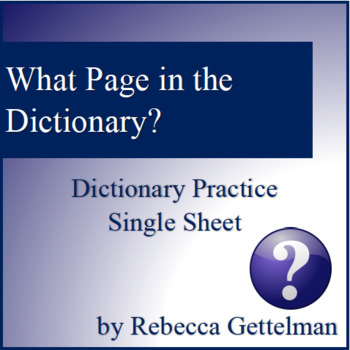Dictionary Usage Practice--Single Worksheet