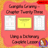 Dictionary Work Lesson – Gangsta Granny