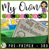 Dolch Sight Words Activities Dictionary Reading and Writing (K-3rd Grades)