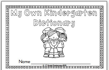 Dictionary for Kindergarten - A Reading and Writing Sight Word Resource