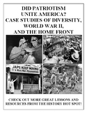 Did Patriotism Unite America? Case Studies of Diversity, WWII, and Home Front