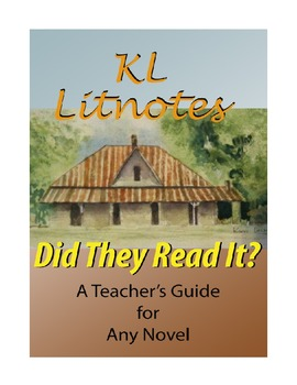 Did They Read It? A Teacher's Guide for Any Novel