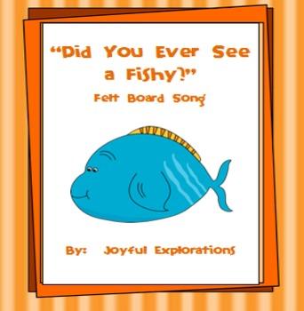 """Did You Ever See a Fishy?"" Felt-Board Song Freebie"