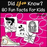 Did You Know? - 80 Fun Facts For Kids - Growing Resource
