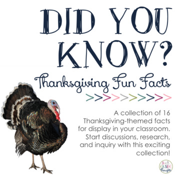 Did You Know? Fun Facts For Your Classroom {Thanksgiving}