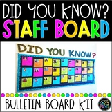 Did You Know Staff Bulletin Board
