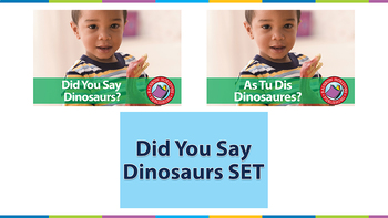Did You Say Dinosaurs SET Gr. K-1