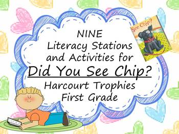 Did You See Chip? Literacy Stations for Harcourt Trophies First Grade